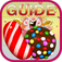 Guide for Candy Crush Saga - Video Guide,Text Guide! (Unofficial)